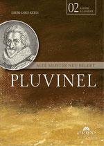 Pluvinel - Alte Meister neu entdeckt
