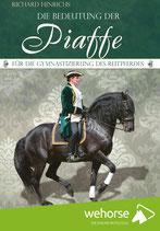 """Richard Hinrichs """"Reite durchs Leben"""" (Buch) & """"Die Bedeutung der Piaffe"""" (DVD)"""