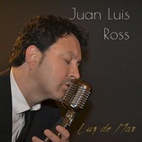 "DISCO ""LUZ DE MAR"" JUAN LUIS ROSS"