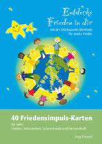 """PDF-VORLAGE """"Entdecke Frieden in dir - 40 Friedensimpulskarten"""""""
