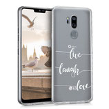 TPU Case Hülle Cover LG G7 ThinQ Live Laugh