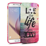 TPU Case Samsung Galaxy S6 Edge Live the Life