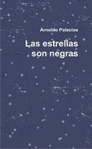 Las estrellas son negras - Arnoldo Palacios