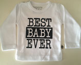 "T-shirt lange mouw ""Best baby ever"""