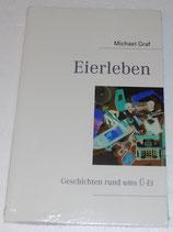 Buch - Eierleben - Geschichten rund ums Ü-Ei