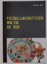 Katalog - Fussballmaskottchen - WM/ EM Edition