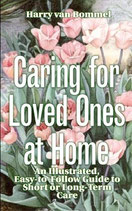 Caring for Loved Ones at Home -- eBook