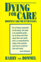 Dying for Care - Paperback