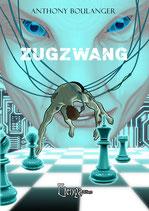 Zugzwang - Anthony Boulanger