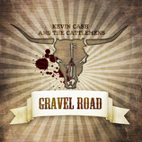 Kevin Cash and The Cattlemens - GRAVEL ROAD