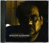 Florian Günther: Schlechte Aussichten (CD)