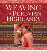 Weaving in the Peruvian Highlands.