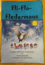 Fli-Fla-Fledermaus Liederheft