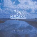 Confluences - Maestral