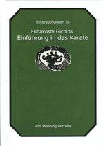 Untersuchungen zu Funakoshi Gichins Einführung in das Karate