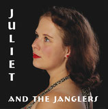 Juliet and the Janglers - CD