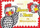 Sunny und Honey im Hühnerglück