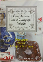 Libro Come decorare con il decoupage