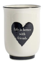 "Becher ""life is better with friends"""