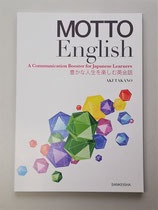 MOTTO English ― A Communication Booster for Japanese Learners ― 豊かな人生を楽しむ英会話