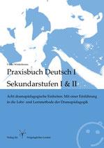 Praxisbuch Deutsch I für die Sekundarstufen I & II