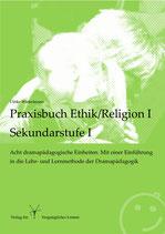 Praxisbuch Ethik/Religion I für die Sekundarstufe I