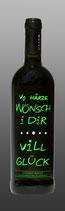 Wein ''Vo Härze wünsch i dir..''