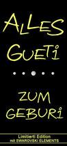 Wein ''ALLES GUETi ZUM GEBURi''