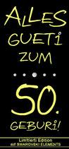 Wein ''ALLES GUETi ZUM 50. GEBURi''