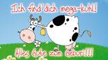 "Flaschenpost Kuh ""Ich find`dich mega-kuhl!"""