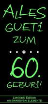 Wein ''ALLES GUETi ZUM 60. GEBURi''