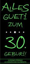 Wein ''ALLES GUETi ZUM 30. GEBURi''