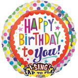1 Musikballon - Ø 71cm – Happy Birthday to you bunt