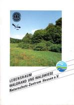 Biotop des Jahres 1989: Lebensraum Waldrand und Waldwiese