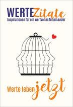 Buch: WERTE Zitate. Inspirationen für ein wertvolles Miteinander.