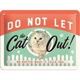 Nostalgic-Art Animal Club - Do Not Let The Cat Out, Blechschild 15x20 cm