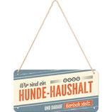 Nostalgic-Art PfotenSchild - Hunde-Haushalt, Hängeschild 10x20 cm