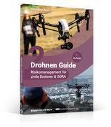 Dr. Drohne's Drohnen Guide Band 2: Risikomanagement für zivile Drohnen und SORA - PREORDER