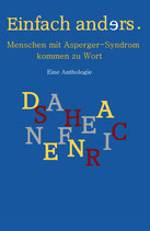 Einfach anders. Menschen mit Asperger-Syndrom kommen zu Wort (Anthologie)