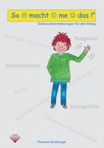 Girsberger, Thomas: So macht me das! Gebrauchsanweisungen für den Alltag (Broschüre A4)
