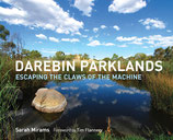 Darebin Parklands: Escaping the Claws of the Machine (pick up option)