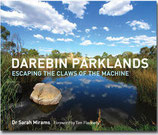 Darebin Parklands: Escaping the Claws of the Machine
