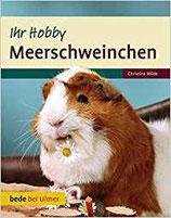 Ihr Hobby - Meerschweinchen