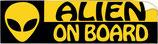 """Sticker  """" Alien on board """"  longueur 18cm hauteur 5 cm"""