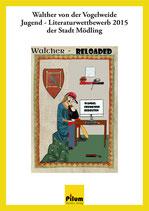 Walther von der Vogelweide Jugendliteraturwettbewerb 2015 der Stadt Mödling