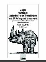 Sagen, Märchen, Schwänke und Geschichten aus Mödling und Umgebung, gesammelt, bearbeitet, kommentiert und illustriert von Karlheinz Pilcz, 6. Bändchen, Softcover, 142 Seiten
