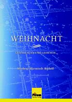 Weihnacht - Geschichten und Gedichte von Marlene Harmtodt-Rudolf, 92 Seiten, Hardcover