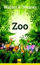 Zoo - von Walter F. Steiner, 80 Seiten, Hardcover