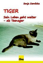 Tiger - sein Leben geht weiter - als Teenager, von Sonja Zemlicka