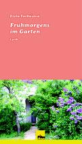 Frühmorgens im Garten - Lyrik von Etela Farkasova, Softcover, 104 Seiten